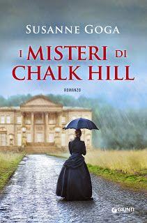 Il Colore dei Libri: Recensione: I misteri di Chalk Hill di Susanne Gog...