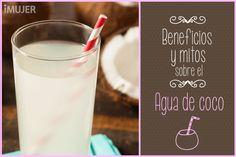 Beneficios y mitos de beber agua de coco