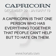 Fact about Capricorn: A Capricorn is that one person who has everything... #capricorn, #capricornfact, #zodiac. More info here: https://www.horozo.com/blog/a-capricorn-is-that-one-person-who-has-everything/ Astrology dating site: https://www.horozo.com