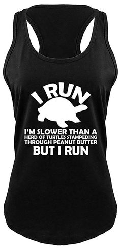 6161d0cf47f5b Women s Tanks And Camis - Comical Shirt Ladies I Run I m Slower Than Herd  Turtles in Peanut Racerback at Women s Clothing store