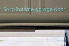 Insulate your garage door for the winter for 6 bucks!