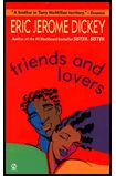 Eric Jerome Dickey~Friends & Lovers