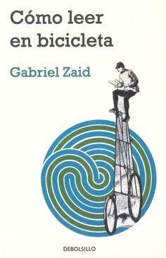 Cómo leer en bicicleta, por Gabriel Zaid