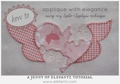 Jenny of ELEFANTZ: Tutorial : step by step for split applique...