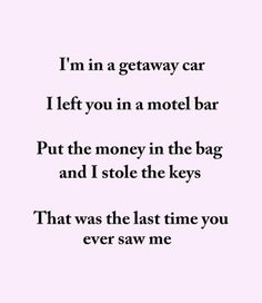 Taylor Swift, getaway car, lyrics