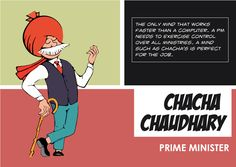 Chacha Chaudhary as a Indian Prime Minister Indian Comics, Prime Minister, Comic Character, Super Powers, Book Covers, Comic Art, Politics, Characters, Exercise