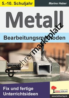 METALL - Bearbeitungsmethoden Advertising Words, Advertising Networks, Evolution, Cell Structure, Doctor Advice, Regenerative Medicine, Shopping Places, Bound Book, Bright Skin