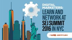 Digital Marketers: Learn and Network at SEJ Summit 2016 in NYC