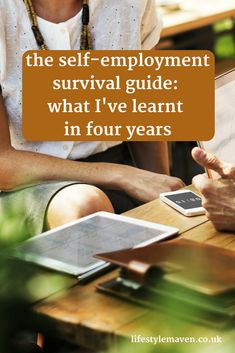 It's been 4 years since I left my permanent job to become self-employed. Here is some advice I wish someone had given me when I started out.  The self-employment survival guide. What I've learnt in four years. {https://www.lifestylemaven.co.uk/the-self-employment-survival-guide?utm_campaign=coschedule&utm_source=pinterest&utm_medium=Vicki%20Marinker%20%2F%20Lifestyle%20Maven&utm_content=The%20self-employment%20survival%20guide%3A%20what%20I%27ve%20learnt%20in%20four%20years}