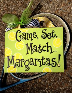 Game, Set, Match Margaritas Hand Painted Tennis Sign | I don't always drink margaritas then go and play 2 hrs of tennis but when I do I'm at Nationals!