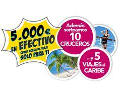 Sorteo de 5.000 euros, cruceros y viajes al Caribe