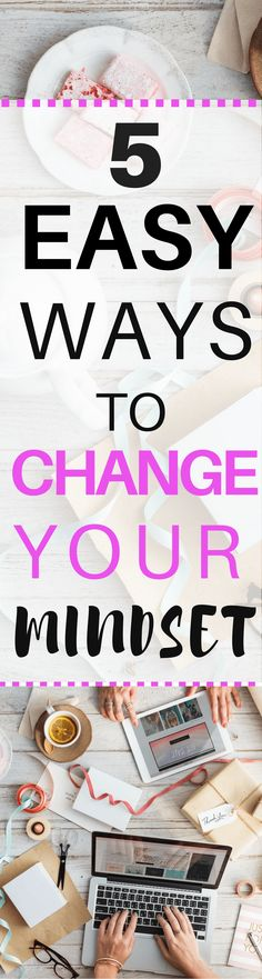 5 Easy Ways to Change Your Mindset - Gina Pearson - Gina's Journey - 5 Easy Ways to Change Your Mindset easy ways to change your mindset and feel better fast. If you're looking to start changing your life check out these tips. Change Your Mindset, Success Mindset, Positive Mindset, Growth Mindset, Positive Affirmations, Meditation Practices, Mindfulness Meditation, Negative Thoughts, Positive Thoughts