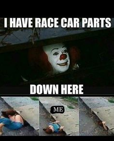 #Car_Memes #IT #Race_Car #Stephen_King