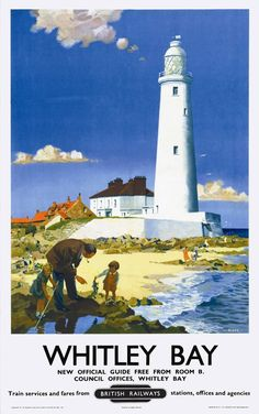 * ENGLAND - NORTHUMBERLAND Whitley Bay Lighthouse Whitley Bay Lighthouse 1951 BR(NER) Artwork by F. Donald Blake. Children still love to play in the rockpools today!