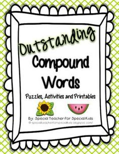 Outstanding Compound Words Activities and Printables {Aligned with Common Core} - Special Teacher for Special Kids - TeachersPayTeachers.com