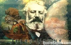 41 Amazing Quotes by Jules Verne