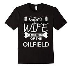 Men's Oilfield Wife Tshirt Backbone Of The Oilfield 2XL B... https://www.amazon.com/dp/B01H5WAXX4/ref=cm_sw_r_pi_dp_pA0yxbV9VH1T2