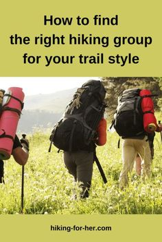 Hiking groups have pros and cons. Find the best fit for your trail style with tips from Hiking For Her. #hikinggroups #grouphikes #trailpartner #hikingforher Backpacking Tips, Hiking Tips, Hiking Gear, Hiking Fashion, Leg Work, Happy Trails, Day Hike, Outdoor Photography, Best Memories