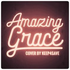 AMAZING GRACE .  Cover by KEEP4SAVE .  https://ift.tt/2JTK0eI