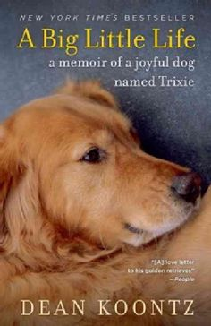 Shop for A Big Little Life: A Memoir of a Joyful Dog Named Trixie (Paperback). Free Shipping on orders over $45 at Overstock.com - Your Online Books Destination! Get 5% in rewards with Club O!