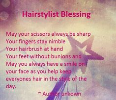 Hairstylist Blessing #humor #cosmetology #hairdresser #hairdressers #quote #blessing #quotes #hair