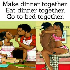 Maybe also take turns making dinner for each other. That would be nice. A lot of sex for sure. Freaky Relationship Goals, Marriage Relationship, Relationships Love, Love And Marriage, Black Marriage, Marriage Advice, Black Love Quotes, Black Love Art, Black Girl Art