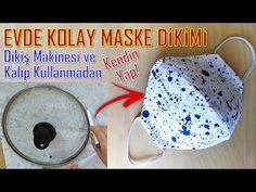 DİKİŞ MAKİNESİ KULLANMADAN KOLAY MASKE | EASY MASK AT HOME, NO SEWING MACHINE | ايفدي كولاي ماسك - YouTube
