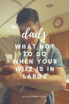 Dads In The Delivery Room – What NOT To Do. Tips for dad in labor and delivery. Labor tips for dad when their wife is in labor. Written by a labor and delivery nurse. baby Dads In The Delivery Room - What NOT To Do Baby Must Haves, First Time Dad, Pregnancy Information, First Trimester, After Baby, Pregnant Mom, New Dads, New Parents, Baby Hacks