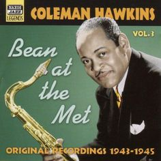 Coleman Hawkins - Vol. 3-Bean At The Met, Black