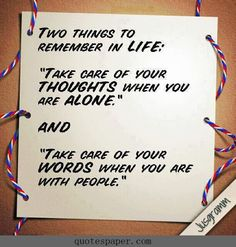 Two things to remember #Quotes