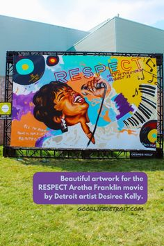 Aretha Franklin RESPECT movie art poster. This beautifual mural art painting is by Detroit artist Deisree Kelly. It was on display outside of the Charles H. Wright Museum of African American History. Detroit Art, World Festival, Movie Poster Art, Aretha Franklin, Museum Of Contemporary Art, African American History, Mural Art, Beautiful Artwork, Black Art