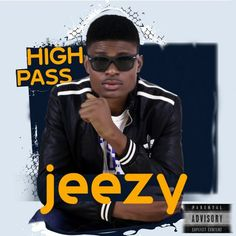 """Listen to High pass now by Jeezy_( omoilleh ) this is not the first song byJeezy_omoilleh , """" High pass is one of is new album"""