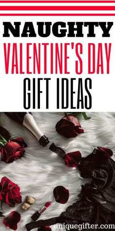 Naughty Valentines Day Gift Ideas