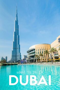 The Ultimate Guide to Dubai! 10+ attractions you can't miss!!
