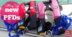 Setting Up New PFDs/Offshore Life Jackets: Good PFDs and tethers are expensive high tech gear. Here's what we chose and tips on setting it all up.