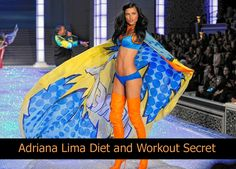Adriana Lima diet and workout secret -Check out for more!