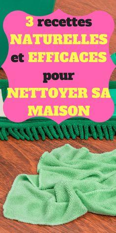 15 mins pour préparer 3 recettes naturelles pour nettoyer la maison