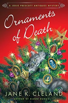 Ornaments of Death: A Josie Prescott Antiques Mystery (Josie Prescott Antiques Mysteries) by Jane K. Cleland.  Please click on the book jacket to check availability or