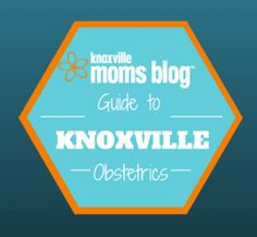 Knoxville Guide to Obstetrics