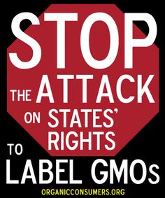OCA: Rally for States' Rights to Label GMOs! (We have the right to know what they are pouring in food, we have a right to know what they are feeding us, our children of the world, and our animals!!! Please take this literally!!!)