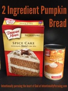 2 Ingredient Pumpkin Bread - Intentionally Pursuing