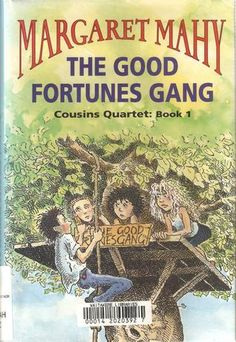 The Good Fortunes Gang - #1 in the Cousins Quartet by Margaret Mahy