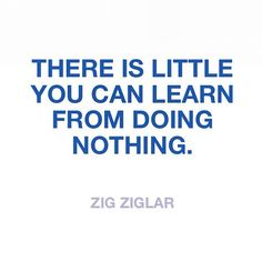 Zig Ziglar quote (For a FREE TRIAL to Key to Success Magazine go to the link at the top of the page under the board description).