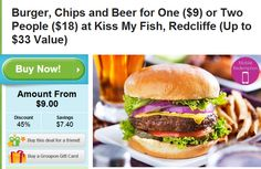 Coupons Australia, Burger And Chips, Two People, Kiss Me, Salmon Burgers, Beer, Lunch, Fish, Dinner