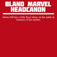 "Maria Hill Bland Marvel Headcanon. || This is such a cute thing. She actually never met her mom but she always remember her as ""the woman that gave her life for hers."""