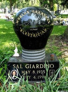Light bulb headstone. He was an electrician.