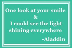 one look at your smile and i could see the light shining everywhere | One look at your smile & I could see the light shining everywhere.
