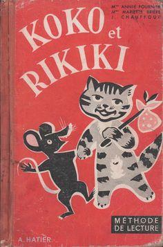 Fournier, Brière, Chauffour, Koko et Rikiki, méthode de lecture CP (1959)