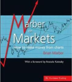 Marber On Markets: How To Make Money From Charts PDF