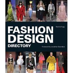 """Fashion Design Directory"" by Marnie Fogg (2011)  -  Alphabetical directory of Fashion Brands http://www.amazon.com/Fashion-Design-Directory-Marnie-Fogg/dp/155407911X/ref=sr_1_1?s=books=UTF8=1342159078=1-1=fashion+design+directory"